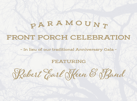 Paramount Front Porch Celebration Featuring Robert Earl Keen & Band