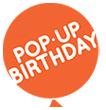 Pop-Up Birthday