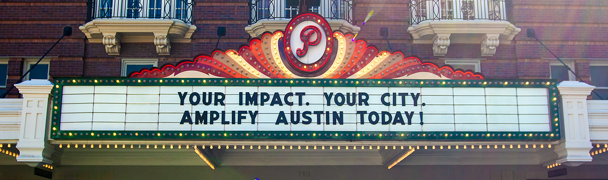 Your Impact. Your City. Amplify Austin today!